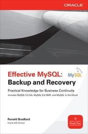 Effective MySQL Backup and Recovery ebook by Ronald Bradford