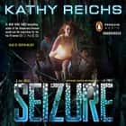 Seizure - A Virals Novel audiobook by Kathy Reichs