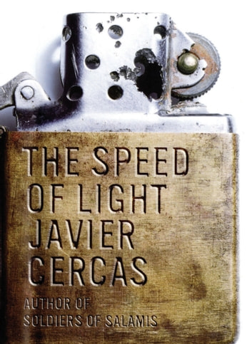 The Speed of Light - A Novel ebook by Javier Cercas