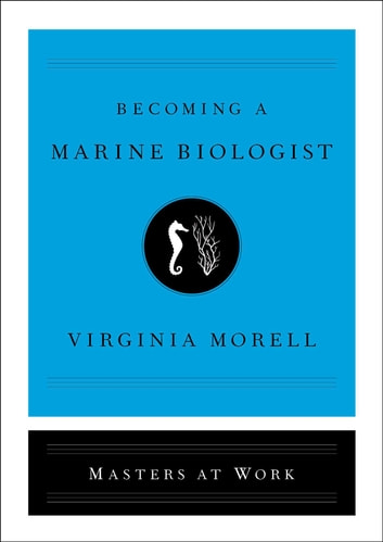 Becoming a Marine Biologist ebook by Virginia Morell