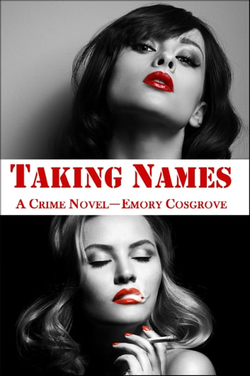 Taking Names ebook by Emory Cosgrove