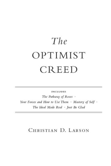 The Optimist Creed ebook by Christian D. Larson
