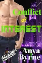 Conflict of Interest ebook by Anya Byrne