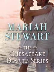 The Chesapeake Diaries Series 8-Book Bundle - Coming Home, Home Again, Almost Home, Hometown Girl, Home for the Summer, The Long Way Home, At the River's Edge, On Sunset Beach ebook by Mariah Stewart