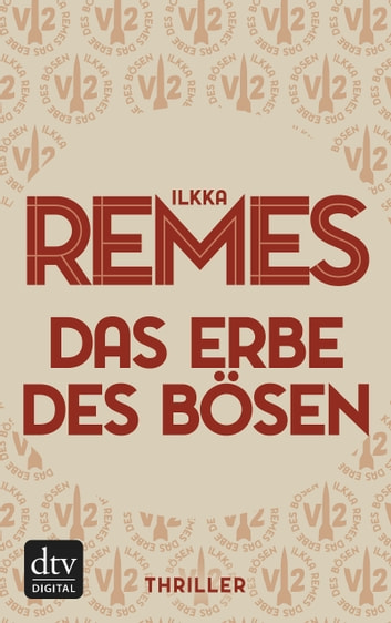 Das Erbe des Bösen - Thriller eBook by Ilkka Remes