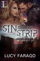 Sin on the Strip ebook by Lucy Farago