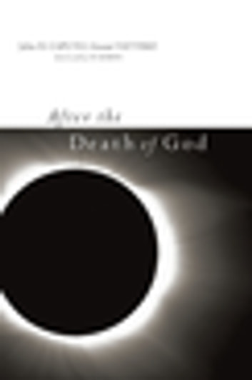 After the Death of God ebook by Gianni Vattimo,John Caputo