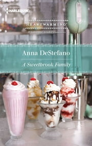 A Sweetbrook Family ebook by Anna DeStefano