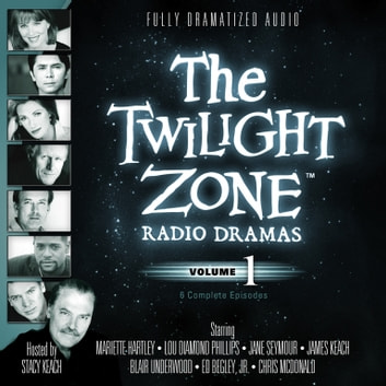 The Twilight Zone Radio Dramas, Vol. 1 audiobook by various authors,Carl Amari