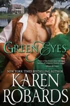 Green Eyes ebook by Karen Robards