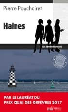 Haines - Un polar breton ebook by Pierre Pouchairet