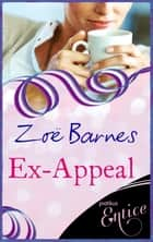 Ex-Appeal ebook by Zoe Barnes