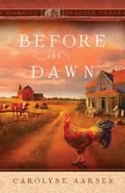 Before the Dawn ebook by Carolyne Aarsen