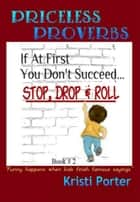 Priceless Proverbs Book 2 ebook by Kristi Porter