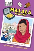 Malala Yousafzai (The First Names Series) ebook by Lisa Williamson, Mike Smith