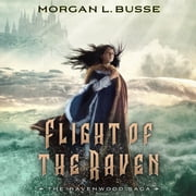 Flight of the Raven audiobook by Morgan L. Busse