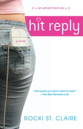 Hit Reply ebook by Rocki St. Claire
