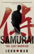 Samurai ebook by John Man