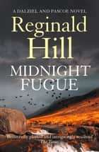 Midnight Fugue (Dalziel & Pascoe, Book 22) ebook by Reginald Hill