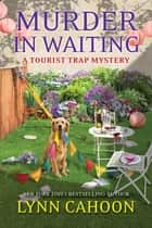 Murder in Waiting eBook by Lynn Cahoon