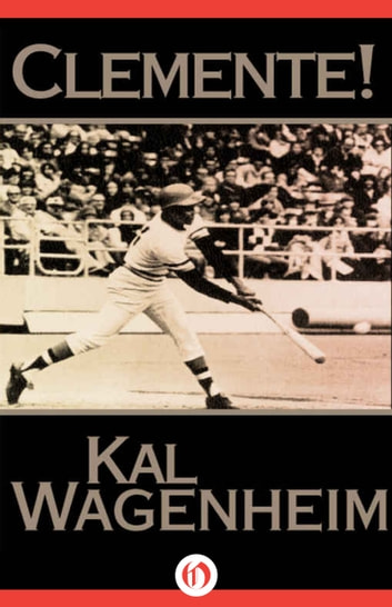 Clemente! ebook by Kal Wagenheim