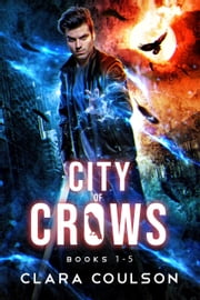 City of Crows Books 1-5 ebook by Clara Coulson