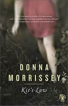 Kit's Law ebook by Donna Morrissey