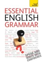 Essential English Grammar: Teach Yourself - An in-depth guide to modern English grammar ebook by Ron Simpson