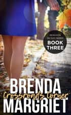 Crossroads Corner ebook by Brenda Margriet