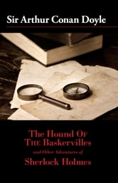 The Hound of the Baskervilles and Other Adventures of Sherlock Holmes ebook by Sir Arthur Conan Doyle