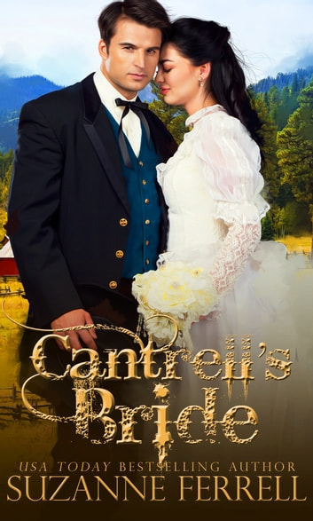 Cantrell's Bride ebook by Suzanne Ferrell