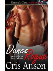 Dance of the Rogue (Dance, Book Four) ebook by Cris Anson