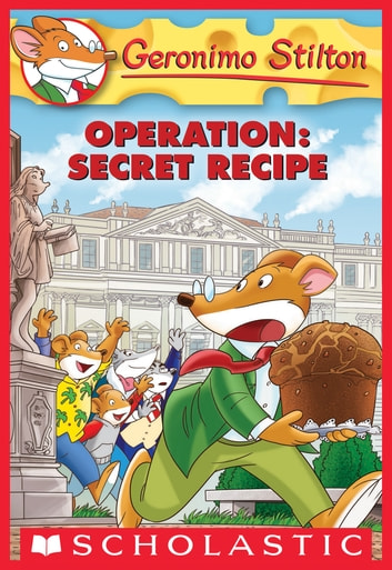 Operation: Secret Recipe (Geronimo Stilton #66) ebook by Geronimo Stilton