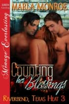 Counting Her Blessings ebook by Marla Monroe