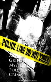 Mysteries of Police and Crime ebook by Arthur  Griffiths
