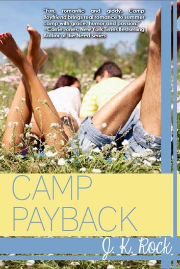 Camp Payback ebook by J.K. Rock