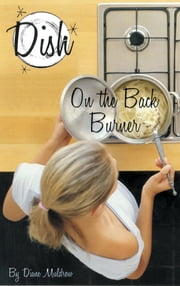 On the Back Burner #6 ebook by Diane Muldrow,Barbara Pollak