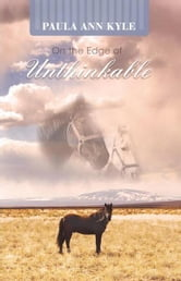 On the Edge of Unthinkable ebook by Paula Ann Kyle