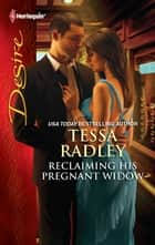 Reclaiming His Pregnant Widow ebook by Tessa Radley
