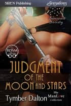 Judgment of the Moon and Stars ebook by Tymber Dalton