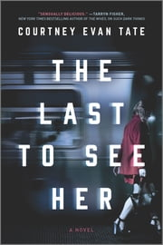 The Last to See Her ebook by