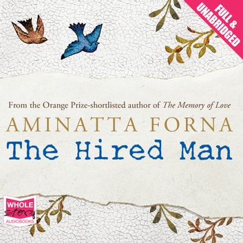 The Hired Man audiobook by Aminatta Forna