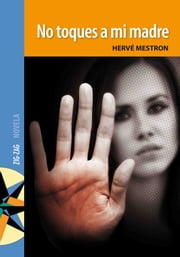 No toques a mi madre ebook by Hervé Mestron