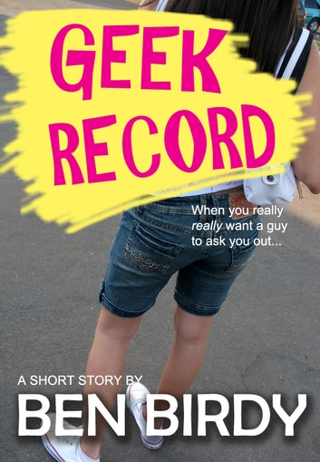 Geek Record ebook by Ben Birdy