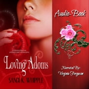 Loving Adonis audiobook by Sandi K. Whipple