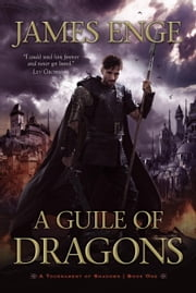 A Guile of Dragons ebook by James Enge