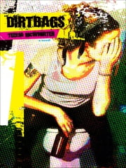 Dirtbags ebook by Teresa McWhirter