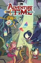 Adventure Time Vol. 17 ebook by Pendleton Ward, Conor McCreery, Christopher Hastings,...