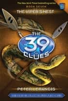 The 39 Clues #7 - The Viper's Nest ebook by Peter Lerangis
