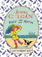 The Stormy Day - Book 2 ebook by Jenny Colgan, Thomas Docherty
